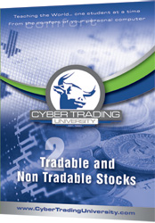 Cyber Trading University Tradable and Non Tradable Stocks